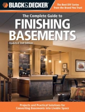 Editors of Creative Publishing Black & Decker the Complete Guide to Finishing Basements