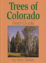Tekiela, Stan Trees of Colorado Field Guide