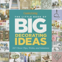 Mccoll, Katy Country Living The Little Book of Big Decorating Ideas