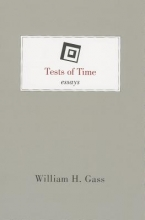 Gass, William H. Tests of Time