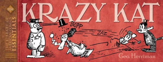 George Herriman , Loac Essentials Presents King Features Volume 1 Krazy Kat 1934