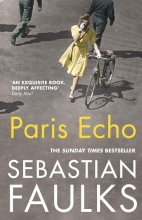 Sebastian,Faulks Paris Echo