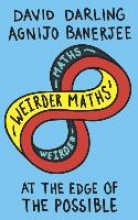 David Darling,   Agnijo Banerjee Weirder Maths