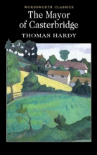 Hardy, Thomas The Mayor of Casterbridge