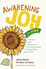 James Baraz Awakening Joy for Kids