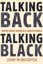 John McWhorter Talking Back, Talking Black