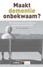 Erik Langerock , Maakt dementie onbekwaam?