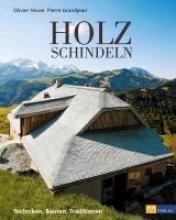 Veuve, Oliver Holzschindeln