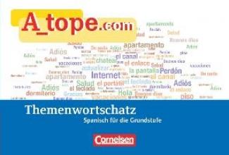 Remmert, Natascha G.,   Vidal García, Maria-Dolores A_tope.com. Tópicos Themenwortschatz