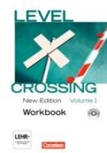 Christie, David,Level Crossing 1: 11. Schuljahr. Workbook