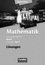 Bigalke, Anton,   Kuschnerow, Horst,   Köhler, Norbert,   Ledworuski, Gabriele Grundkurs ma-2 - Qualifikationsphase - Lösungen zum Schülerbuch