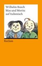 Busch, Wilhelm Max und Moritz auf Italienisch