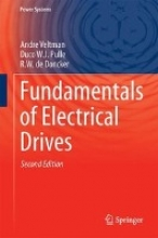 Veltman, André Fundamentals of Electrical Drives