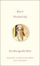 Tucholsky, Kurt Liebesgedichte