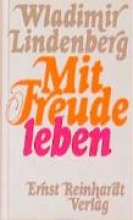 Lindenberg, Wladimir Mit Freude leben