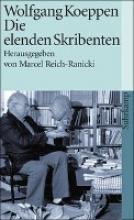Koeppen, Wolfgang Die elenden Skribenten