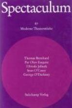 Bernhard, Thomas Spectaculum 67. Sechs moderne Theaterstcke