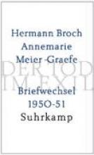 Broch, Hermann Der Tod im Exil. Briefwechsel 1950-51