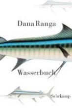 Ranga, Dana Wasserbuch