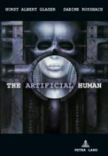 Rossbach, Sabine The Artificial Human