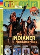 GEOlino extra Indianer Nordamerikas