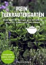 Peters, Claudia Mein Teekräutergarten