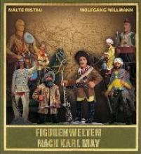 Ristau, Malte Figurenwelten nach Karl May