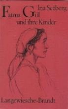 Seeberg, Ina Fatma Gl und ihre Kinder