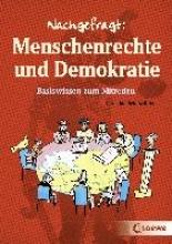 Schulz-Reiss, Christine Nachgefragt: Menschenrechte und Demokratie