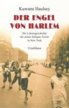 Haulsey, Kuwana Der Engel von Harlem