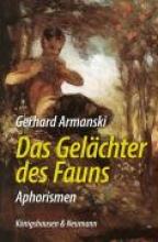 Armanski, Gerhard Das Gelächter des Fauns