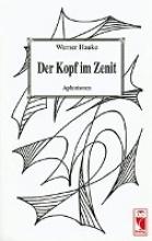 Hauke, Werner Der Kopf im Zenit