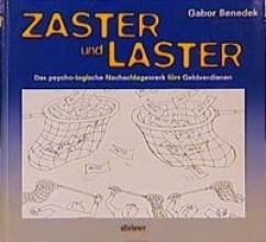 Benedek, Gabor Zaster und Laster