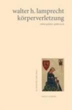 Lamprecht, Walter H. krperverletzung