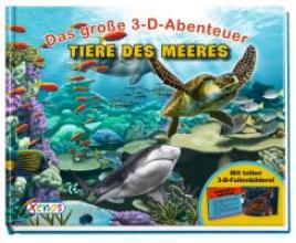 Beck, Paul Das große 3-D-Abenteuer: Tiere des Meeres