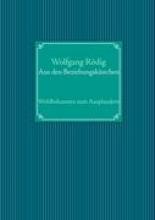 Rödig, Wolfgang Aus den Beziehungskstchen