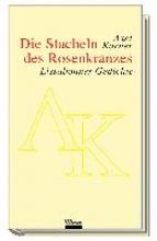 Karner, Axel Die Stacheln des Rosenkranzes