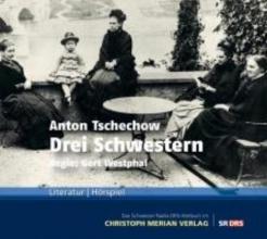 Tschechow, Anton Drei Schwestern