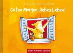 Mariss, Jochen Guten Morgen, liebes Leben!