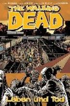 Kirkman, Robert The Walking Dead 24: Leben und Tod