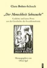 Clara Bohm-Schuch: »Der Menschheit Sehnsucht«