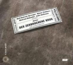 Kleist, Heinrich von Der zerbrochene Krug. CD