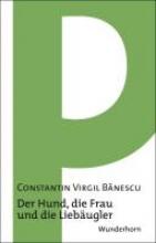 Banescu, Constantin Virgil Der Hund, die Frau und die Liebäugler