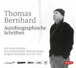 Bernhard, Thomas Autobiographische Schriften