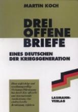 Koch, Martin Drei offene Briefe