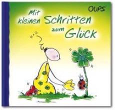 Hörtenhuber, Kurt Oups Buch - Mit kleinen Schritten zum Glck