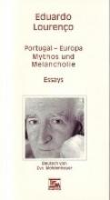 Lourenço, Eduardo Portugal - Europa: Mythos und Melancholie