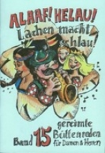 Bode, Christel Alaaf Helau - Lachen macht schlau!