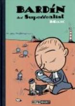 Max bardin der Superrealist