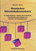 Adam, Dieter Hessisches Adventskalennerbuch